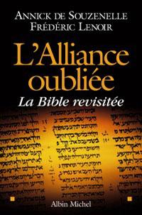 L'Alliance oubliée - La Bible revisitée -