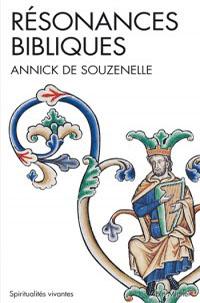 Résonances bibliques - Annick de Souzenelle -
